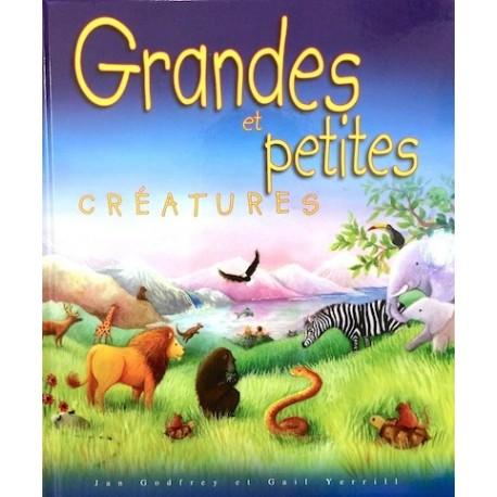 Grandes et petites créatures
