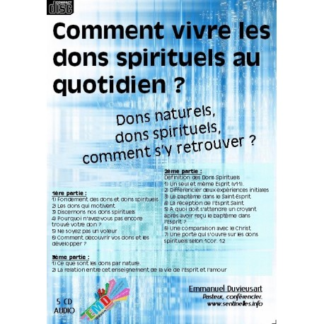 Comment vivre les dons spirituels au quotidien - 5CD