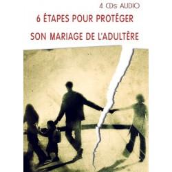 Six étapes pour protéger son mariage de l'adultère